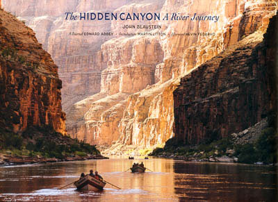 Buy The Hidden Canyon: A River Journey (Third Edition, July 2015)
